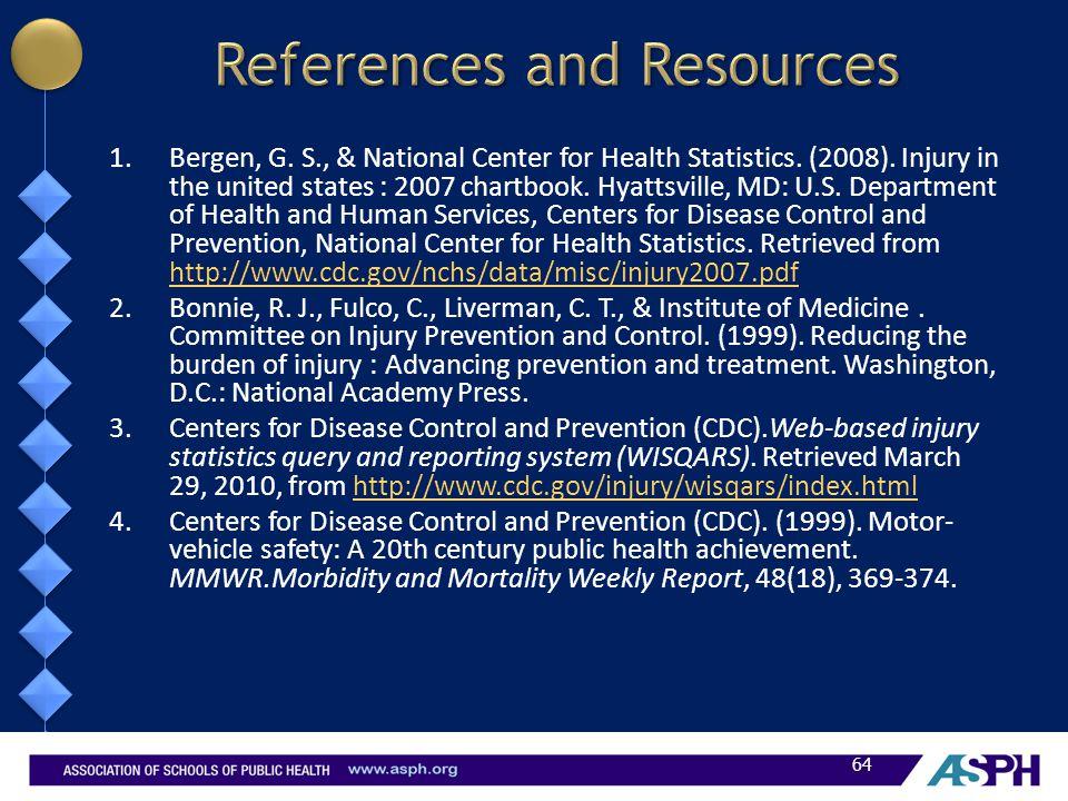 1.Bergen, G. S., & National Center for Health Statistics.