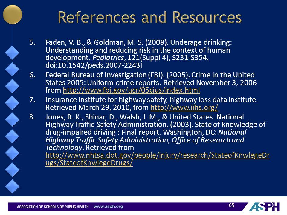5.Faden, V. B., & Goldman, M. S. (2008).