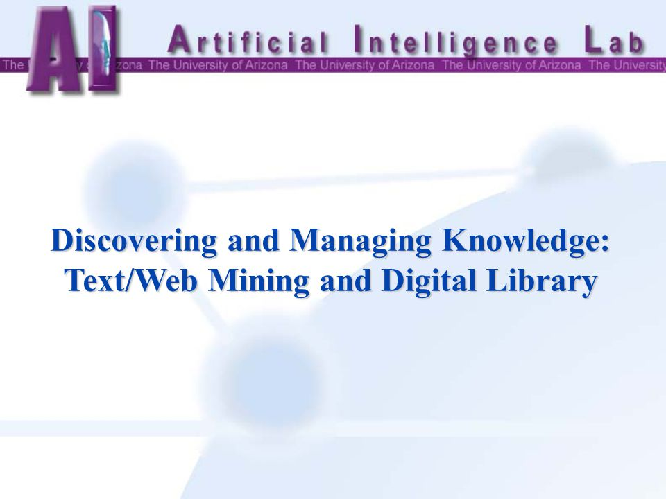 Discovering and Managing Knowledge: Text/Web Mining and Digital Library