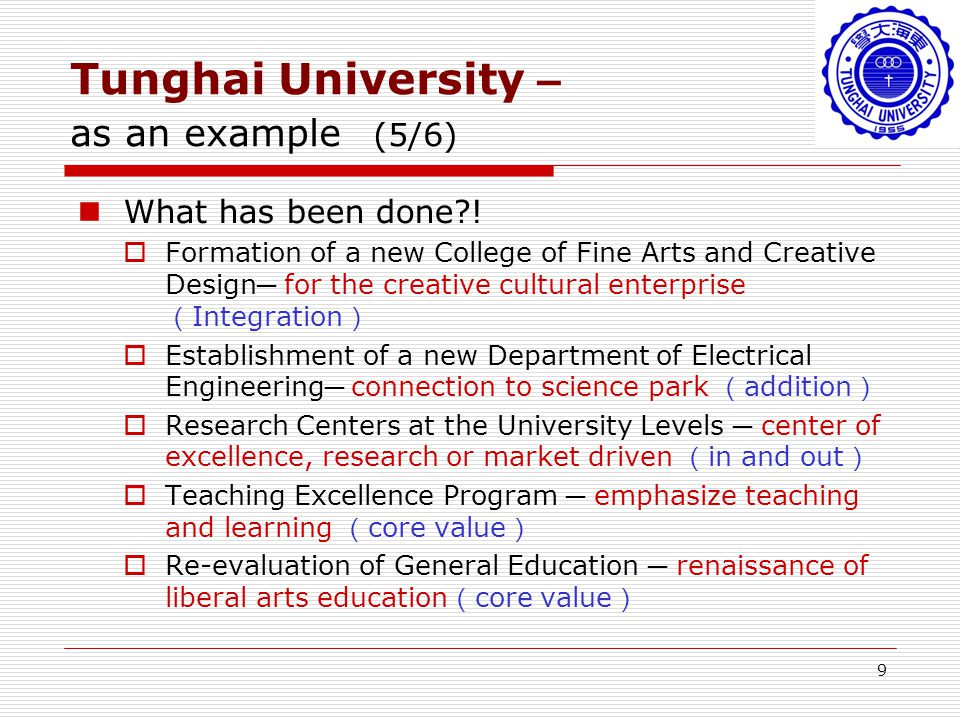 9 Tunghai University – as an example (5/6) What has been done .
