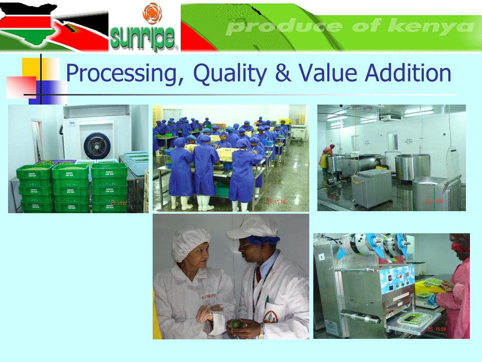 Processing, Quality & Value Addition