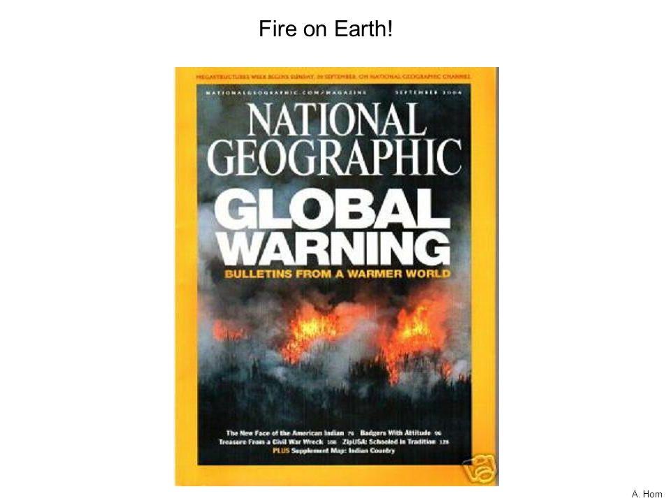 A. Horn Earth on Fire!