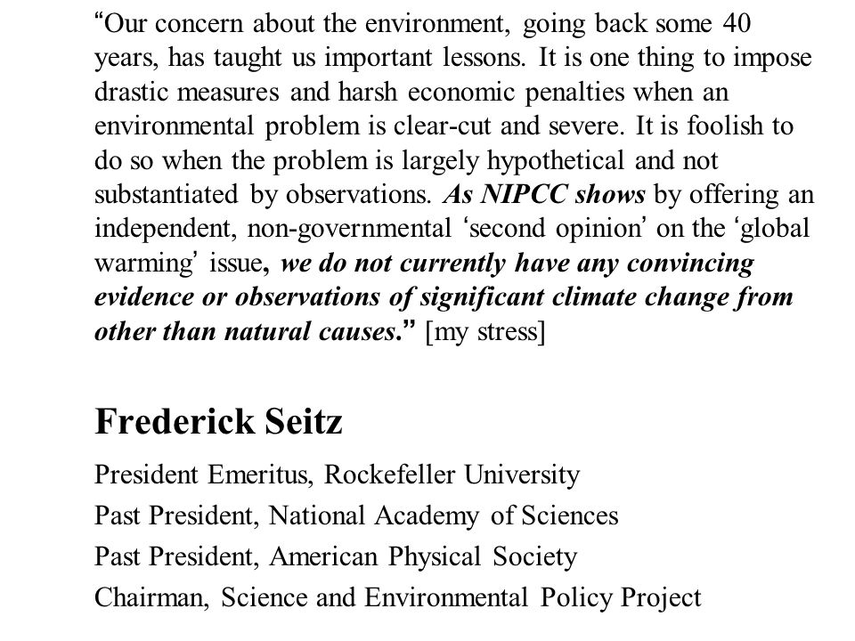 Nature, Not Human Activity, Rules the Climate: Summary for Policymakers of the Report of the Nongovernmental International Panel on Climate Change [NIPCC] Science and Environmental Policy Project, Edited by S.