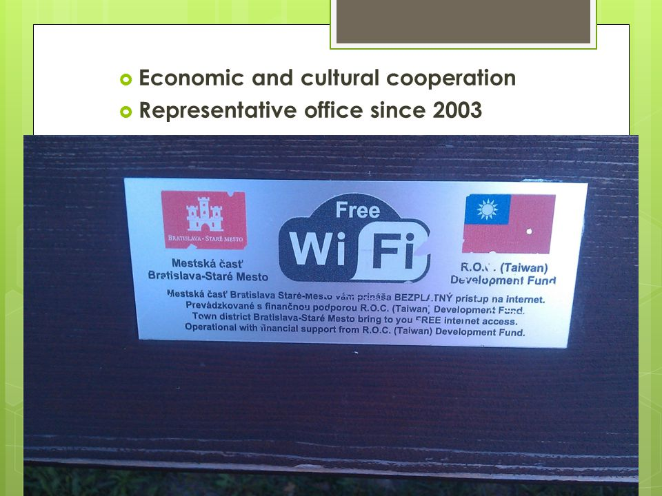 Economic and cultural cooperation Representative office since 2003