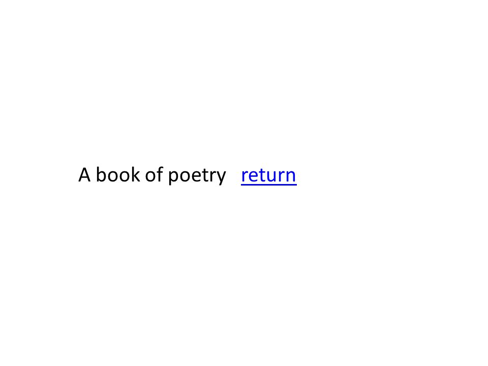 A book of poetry returnreturn