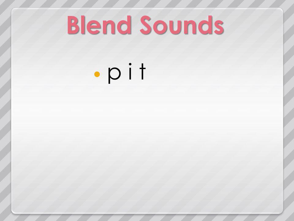 Blend Sounds p i t