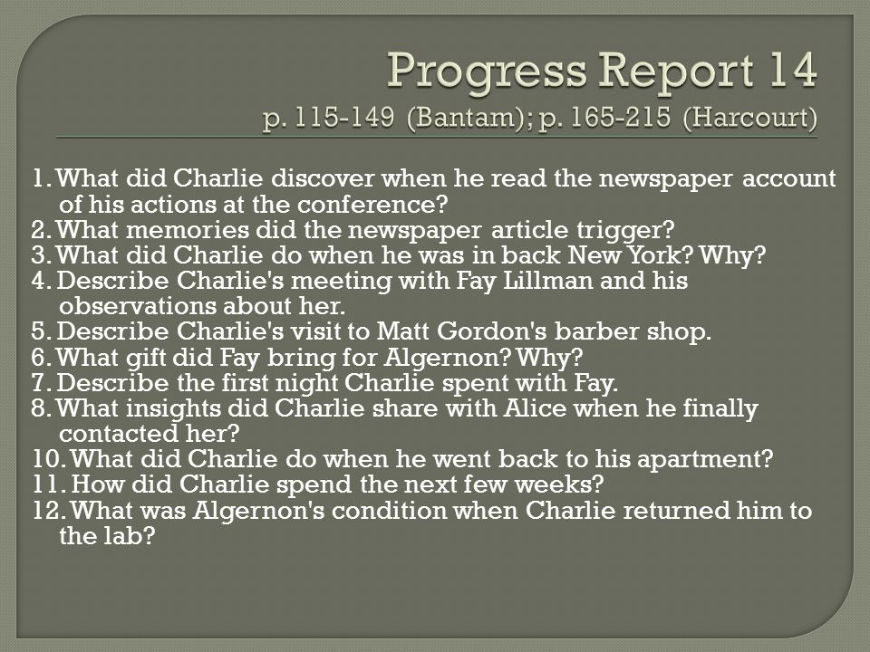 1. What did Charlie discover when he read the newspaper account of his actions at the conference? 2. What memories did the newspaper article trigger?