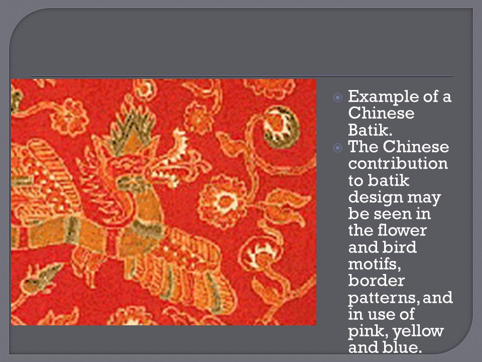 Example of a Chinese Batik.