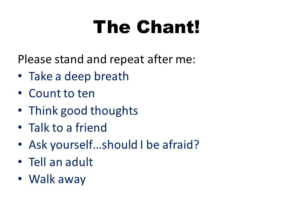The Chant.