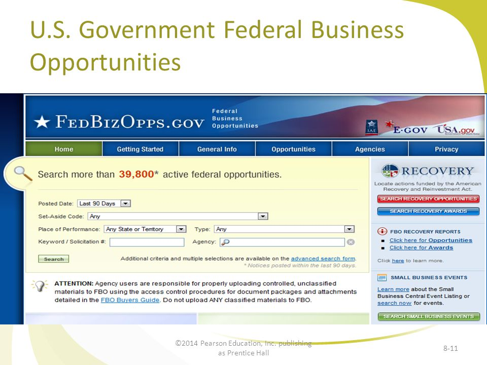 U.S.Government Federal Business Opportunities 8-11 ©2014 Pearson Education, Inc.