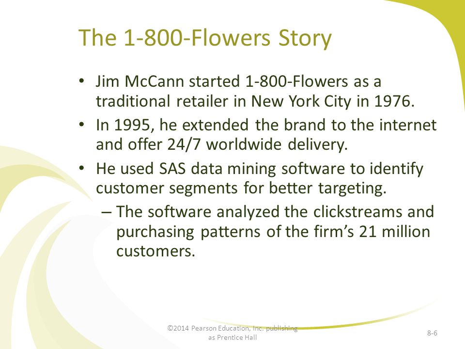 Jim McCann started 1-800-Flowers as a traditional retailer in New York City in 1976.