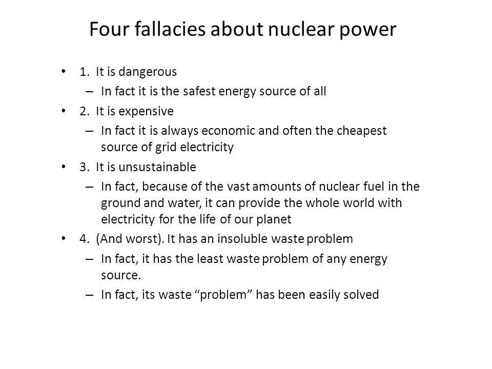 Four fallacies about nuclear power 1.
