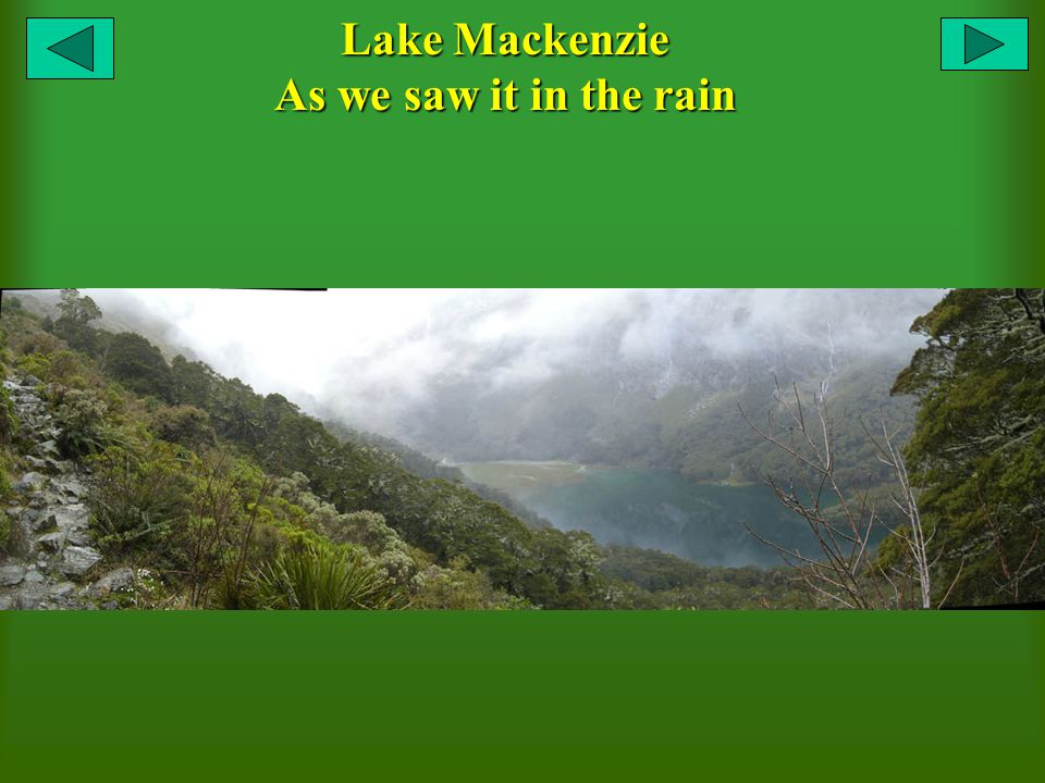 Lake Mackenzie As we saw it in the rain