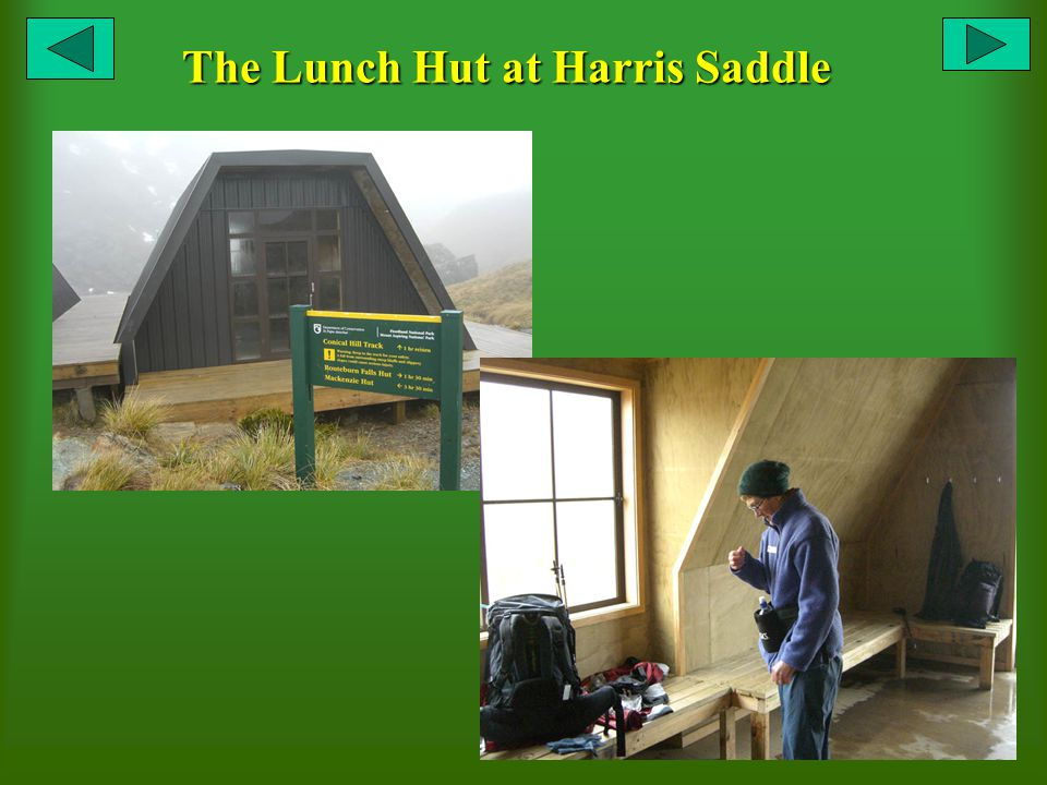 The Lunch Hut at Harris Saddle