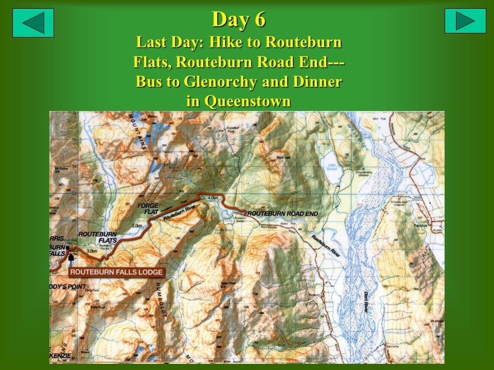 Day 6 Last Day: Hike to Routeburn Flats, Routeburn Road End--- Bus to Glenorchy and Dinner in Queenstown