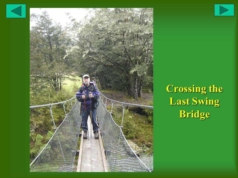 Crossing the Last Swing Bridge