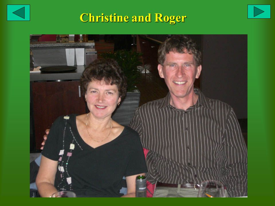 Christine and Roger