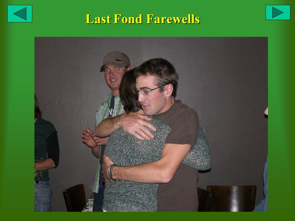 Last Fond Farewells