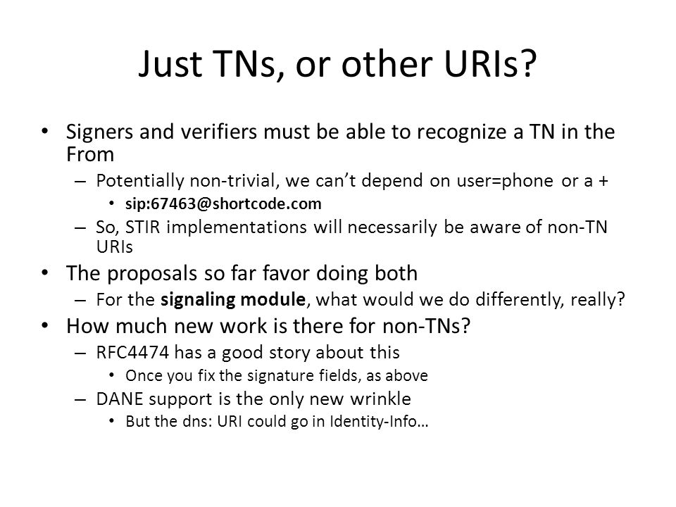 Just TNs, or other URIs.