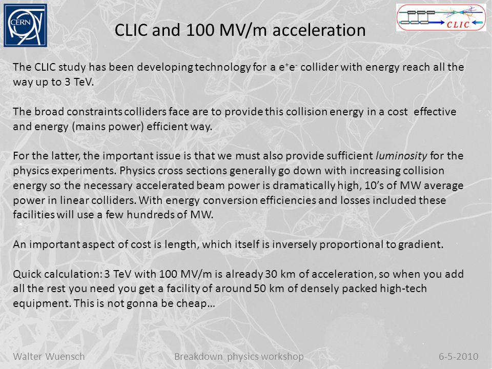 Walter WuenschBreakdown physics workshop6-5-2010 CLIC complex at 3 TeV