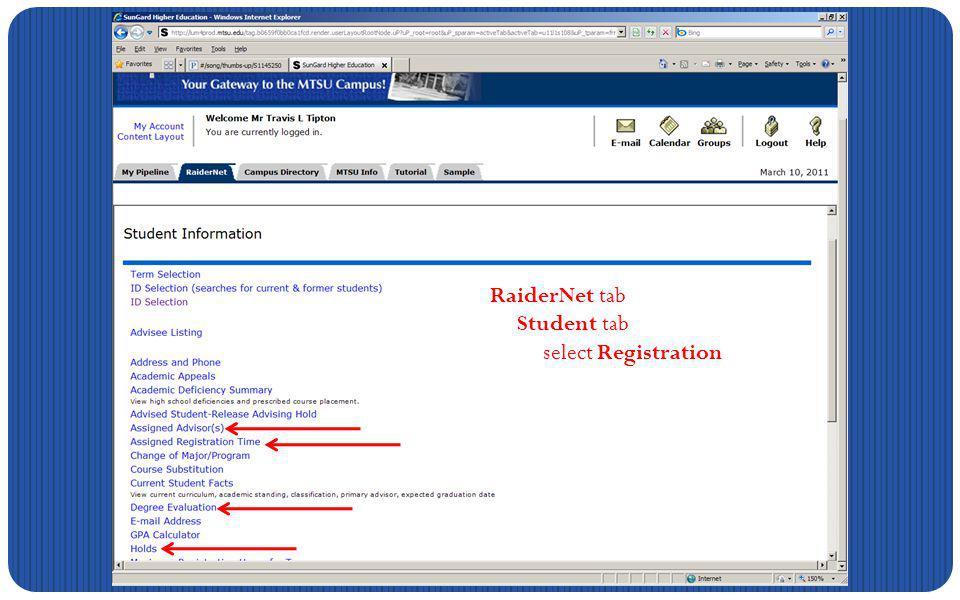 RaiderNet tab Student tab select Registration