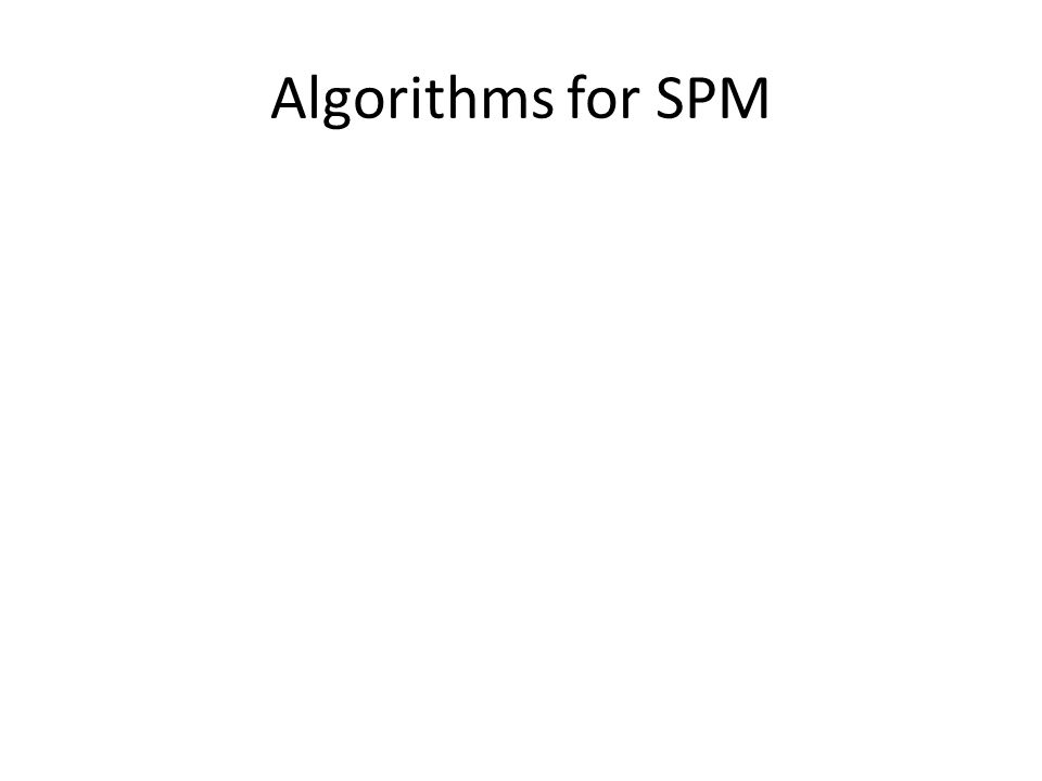 Algorithms for SPM