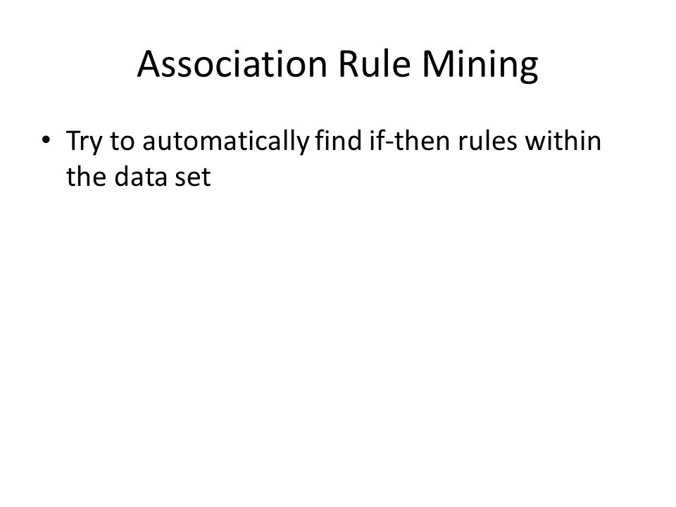 Sequential Pattern Mining Try to automatically find temporal patterns within the data set
