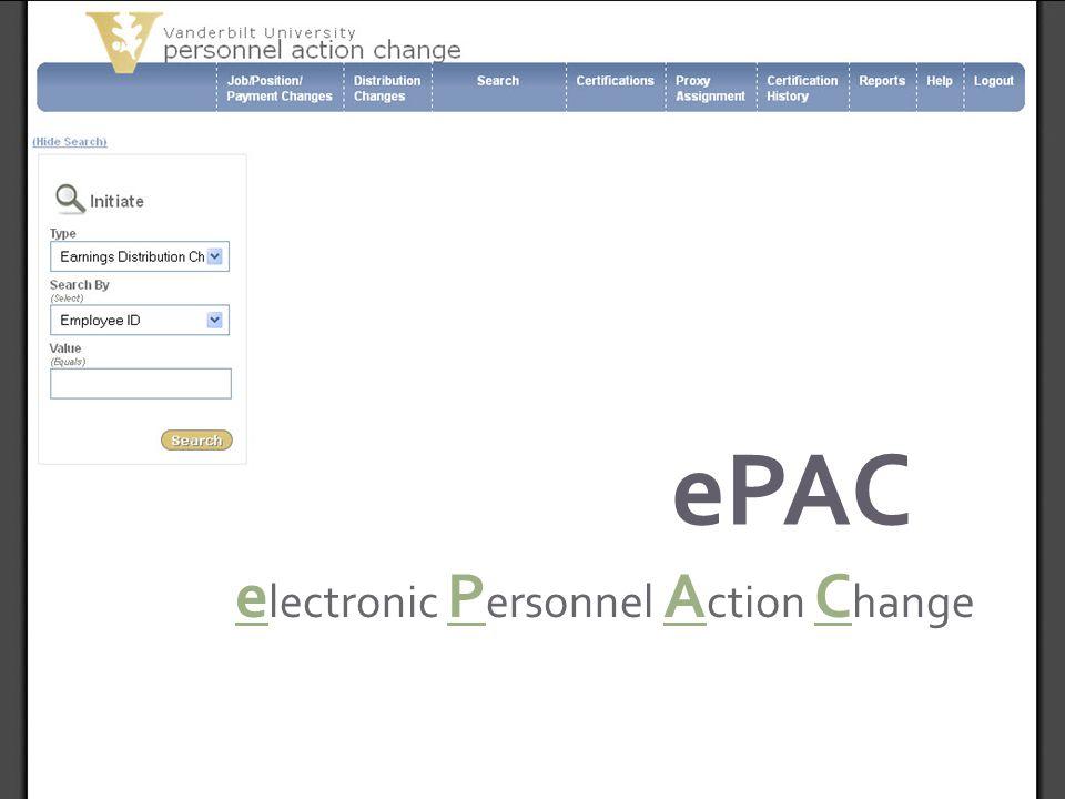 e lectronic P ersonnel A ction C hange ePAC