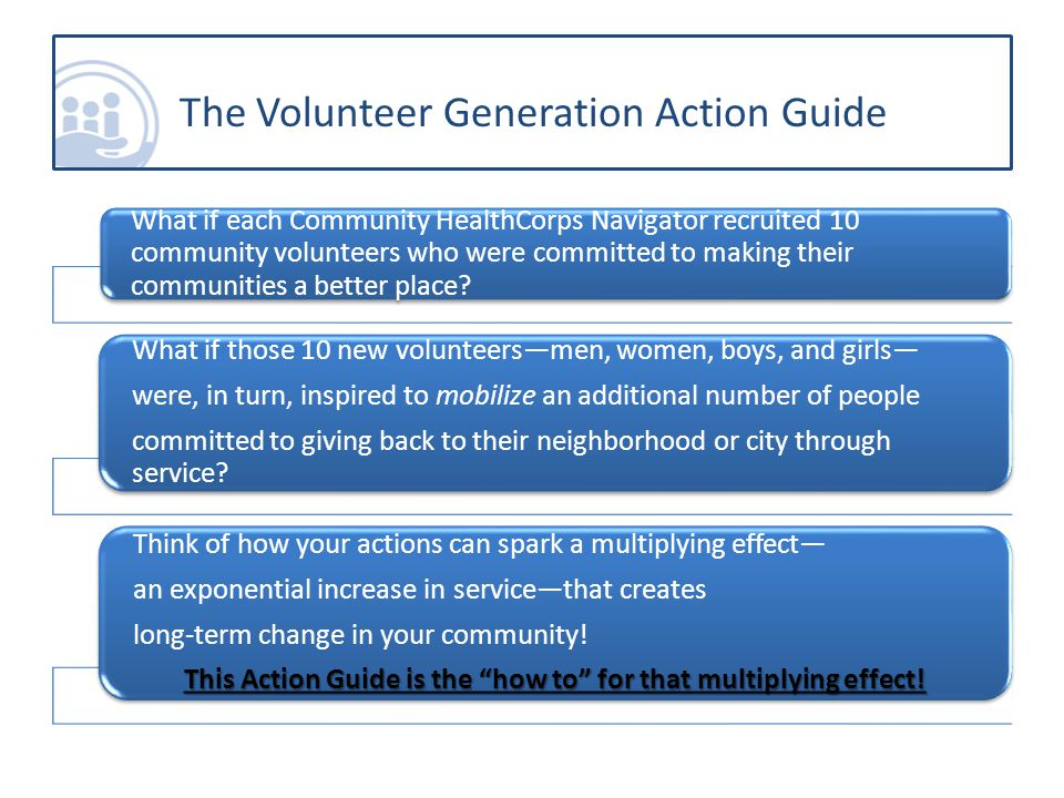 What if each Community HealthCorps Navigator recruited 10 community volunteers who were committed to making their communities a better place.