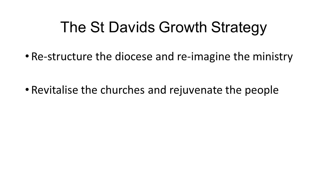 The conference emphasis Revitalise the churches and rejuvenate the people (whatever structures & ministries we happen to have)