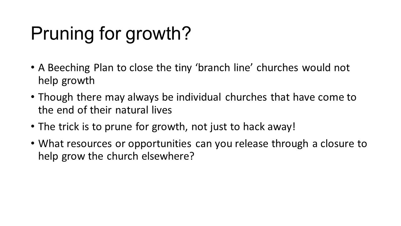 Pruning for growth.