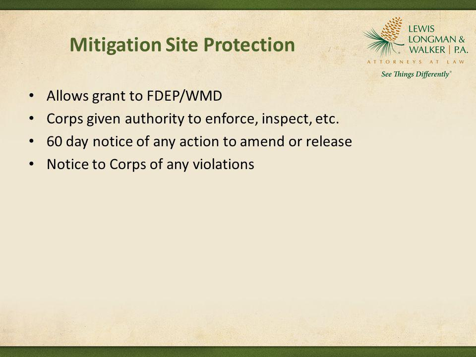 Allows grant to FDEP/WMD Corps given authority to enforce, inspect, etc. 60 day notice of any action to amend or release Notice to Corps of any violat