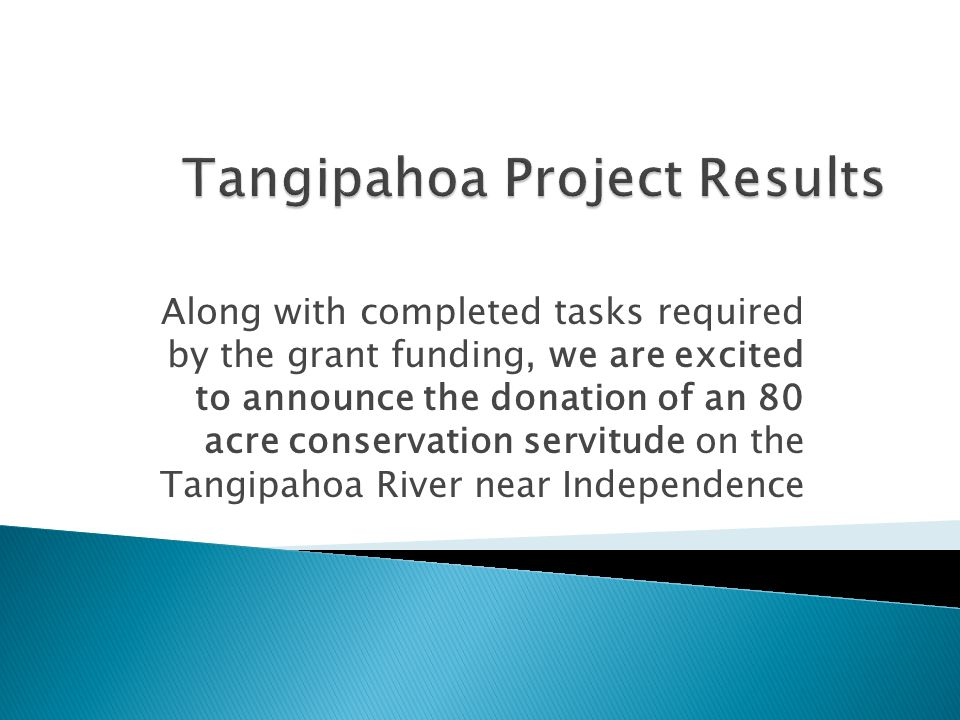 Along with completed tasks required by the grant funding, we are excited to announce the donation of an 80 acre conservation servitude on the Tangipahoa River near Independence