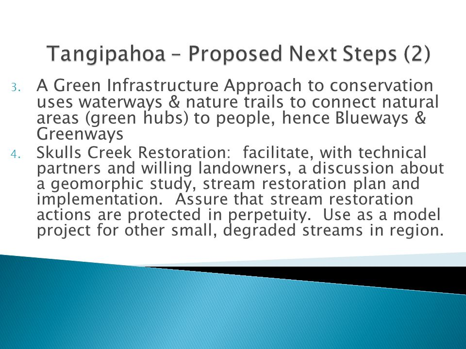 3. A Green Infrastructure Approach to conservation uses waterways & nature trails to connect natural areas (green hubs) to people, hence Blueways & Gr