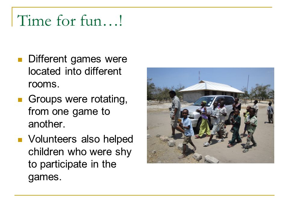 Fun begins…! It was time for games, children were divided into groups each of which was led one volunteer. Students sponsored by SANA gave assistance