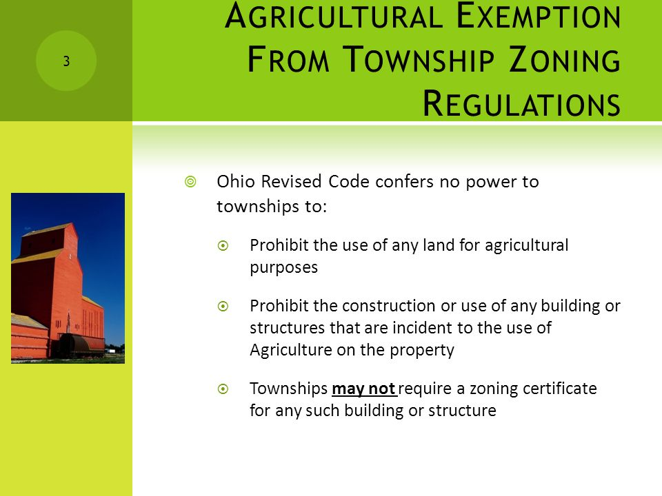519.01T OWNSHIP Z ONING – A GRICULTURE DEFINED As used in section 519.02 to 519.25 of the Revised Code, agriculture includes farming; ranching; aquaculture; apiculture; horticulture; viticulture; animal husbandry, including, but not limited to, the care and raising of livestock, equine, and fur-bearing animals; poultry husbandry and the production of poultry and poultry products; dairy production; the production of field crops, tobacco, fruits, vegetables, nursery stock, ornamental shrubs, ornamental trees, flowers, sod, or mushrooms; timber; pasturage; any combination of the foregoing; the processing, drying, storage, and marketing of agricultural products when those activities are conducted in conjunction with, but are secondary to, such husbandry or production.