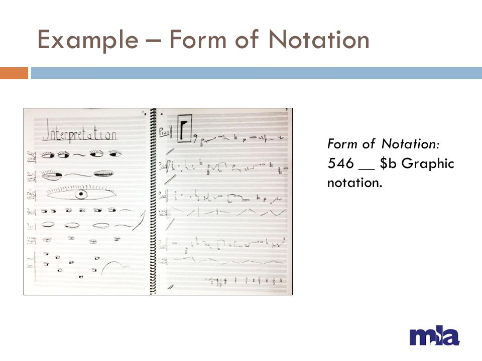Example – Form of Notation Form of Notation: 546 __ $b Graphic notation.