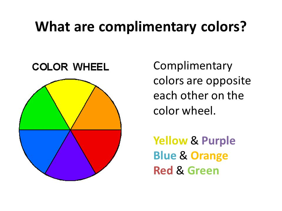 Why are color compliments special.