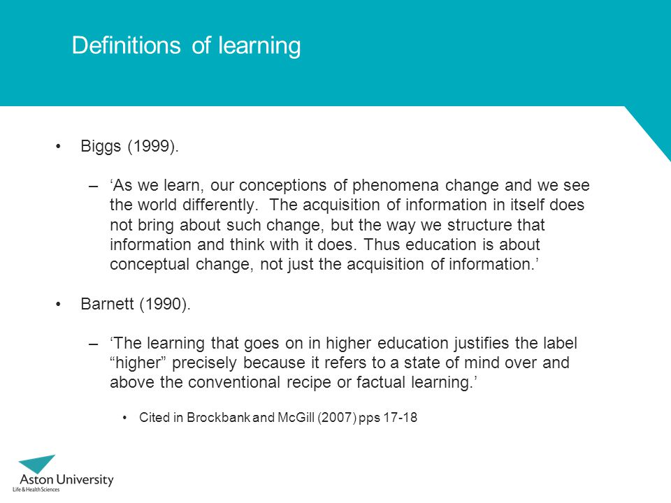 Definitions of learning Biggs (1999).