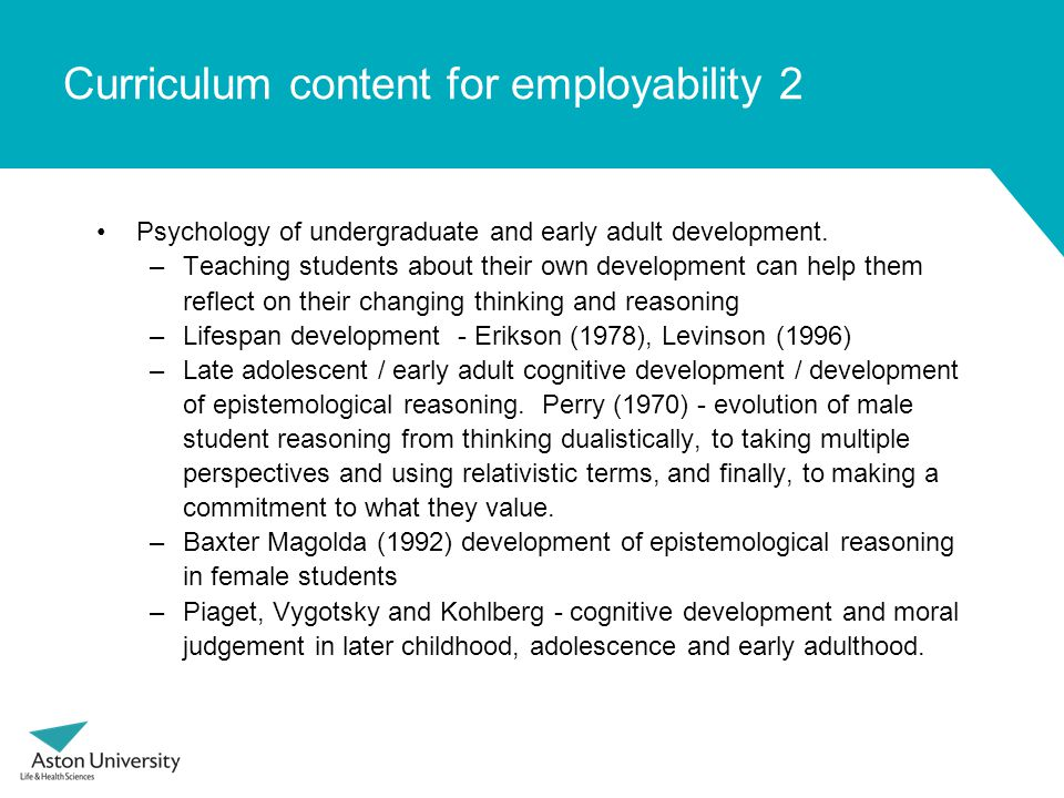 Curriculum content for employability 2 Psychology of undergraduate and early adult development.