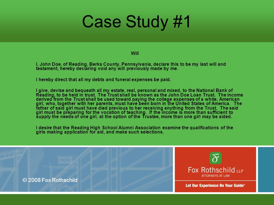 © 2008 Fox Rothschild Case Study #4, cont.