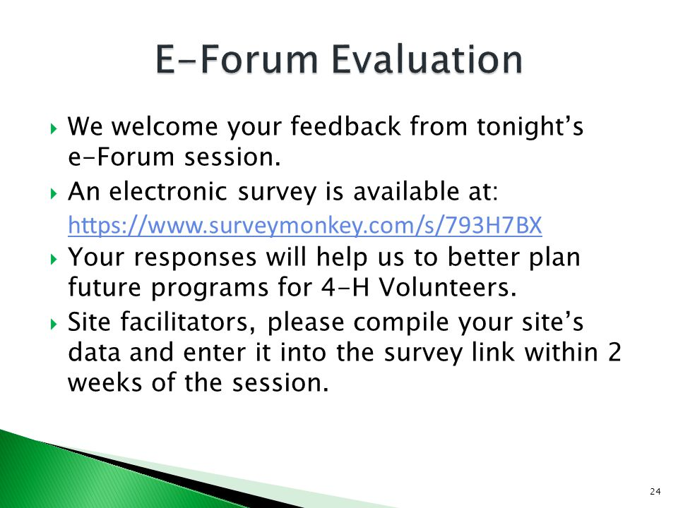 We welcome your feedback from tonights e-Forum session.