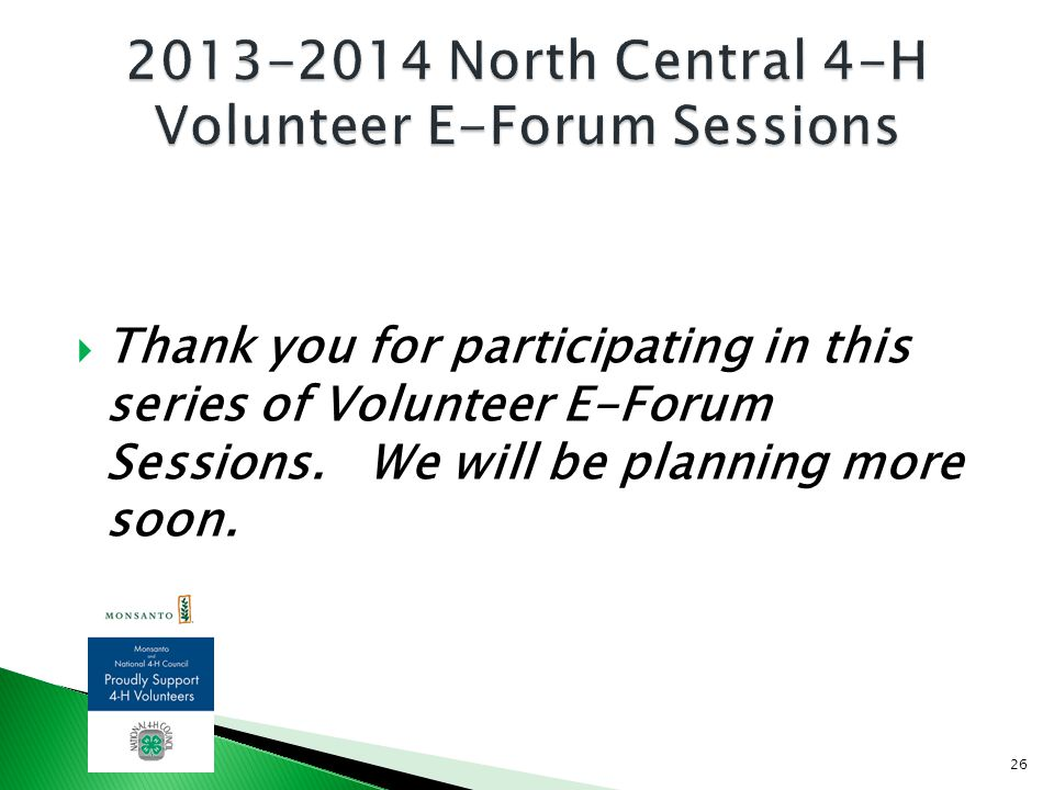 Thank you for participating in this series of Volunteer E-Forum Sessions.