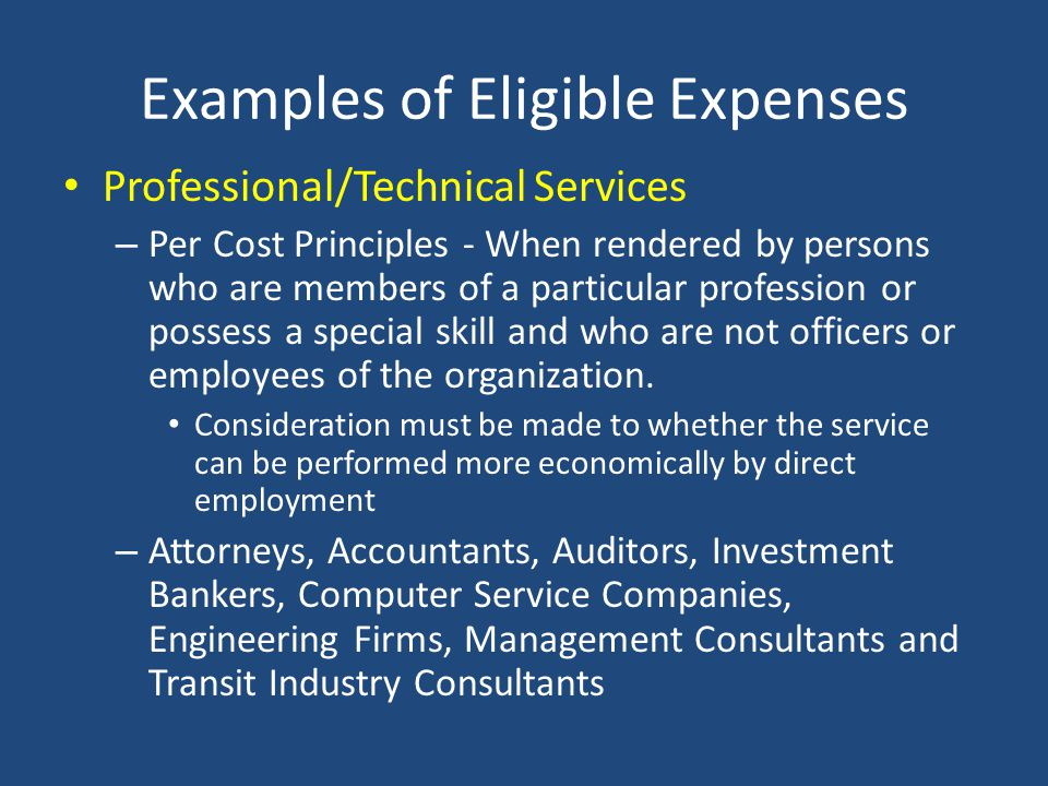 Examples of Eligible Expenses Advertising Fees – When incurred for the purpose of: recruitment of personnel procurement t of goods and services dispos