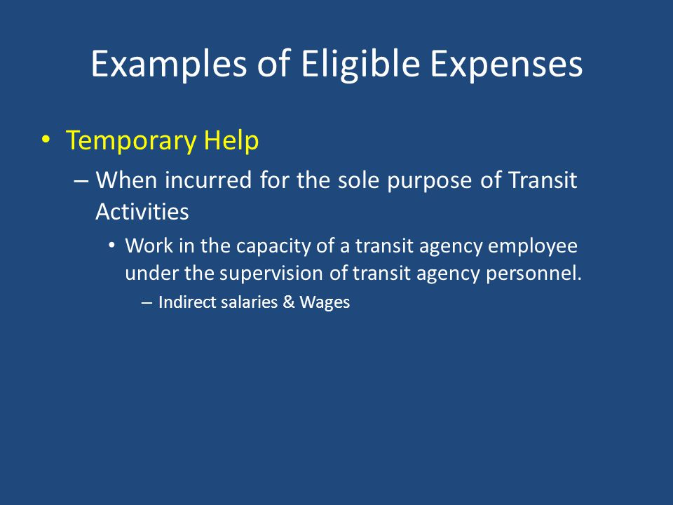 Examples of Eligible Expenses Professional/Technical Services – Per Cost Principles - When rendered by persons who are members of a particular profess