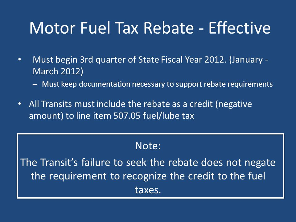 Fuel Tax Rebates Fuel Cost - $50,000 Tax Rebate $8,000 What is cost to be billed on ODOT invoice? Fuel cost of $50,000 recorded on quarterly invoice –