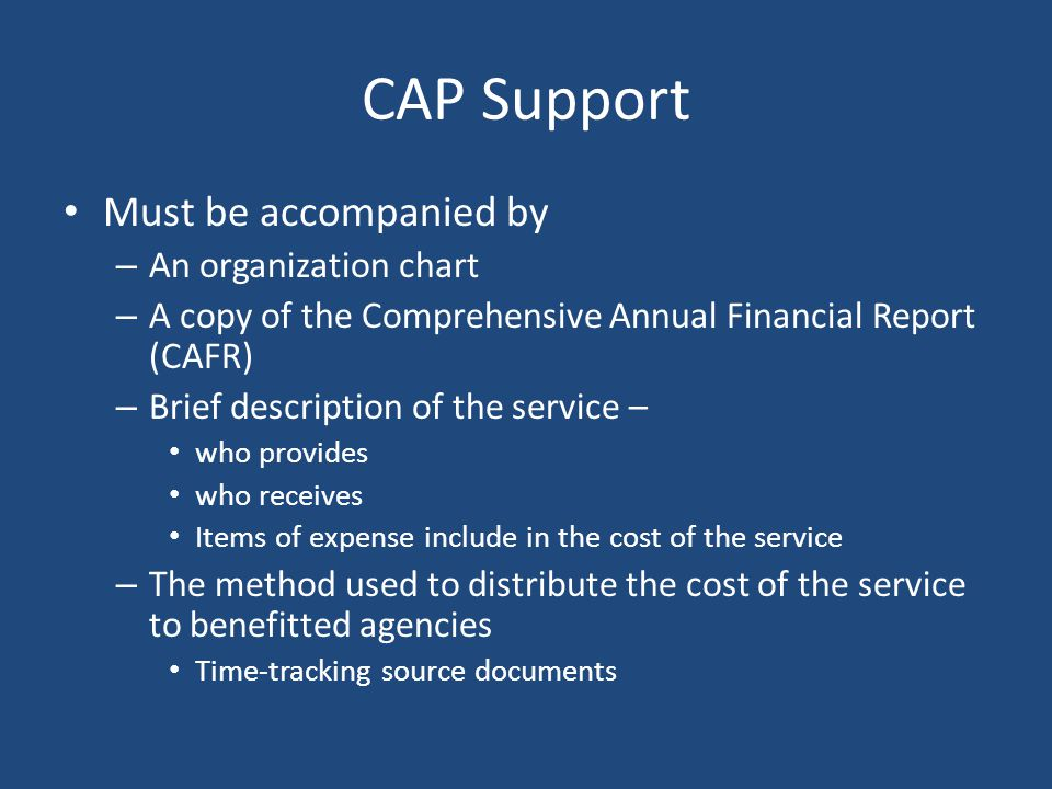 Cost Allocation Plans Agency certification required Based upon auditable historical costs Must demonstrate that all unallowable costs have been exclud