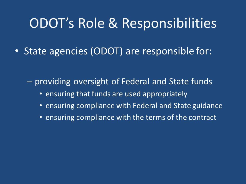 Revenue Classification Drives the amount of reimbursement provided by ODOT – Incorrect classification can result in: Loss of reimbursement if not found prior to project close-out.