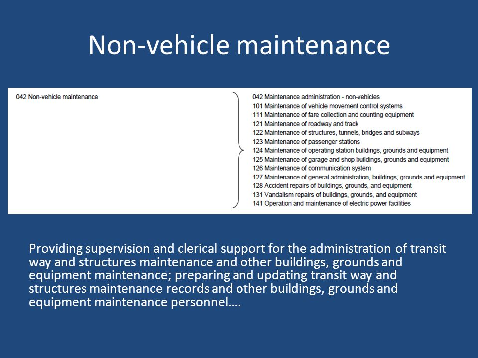 Vehicle Operations and Vehicle Maintenance Providing supervision and clerical support for the administration of vehicle maintenance, preparing and upd