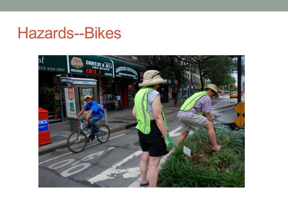 Hazards--Bikes